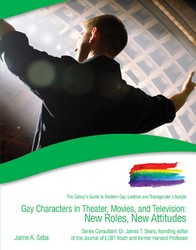 Gay Characters in Theater, Movies, and Television
