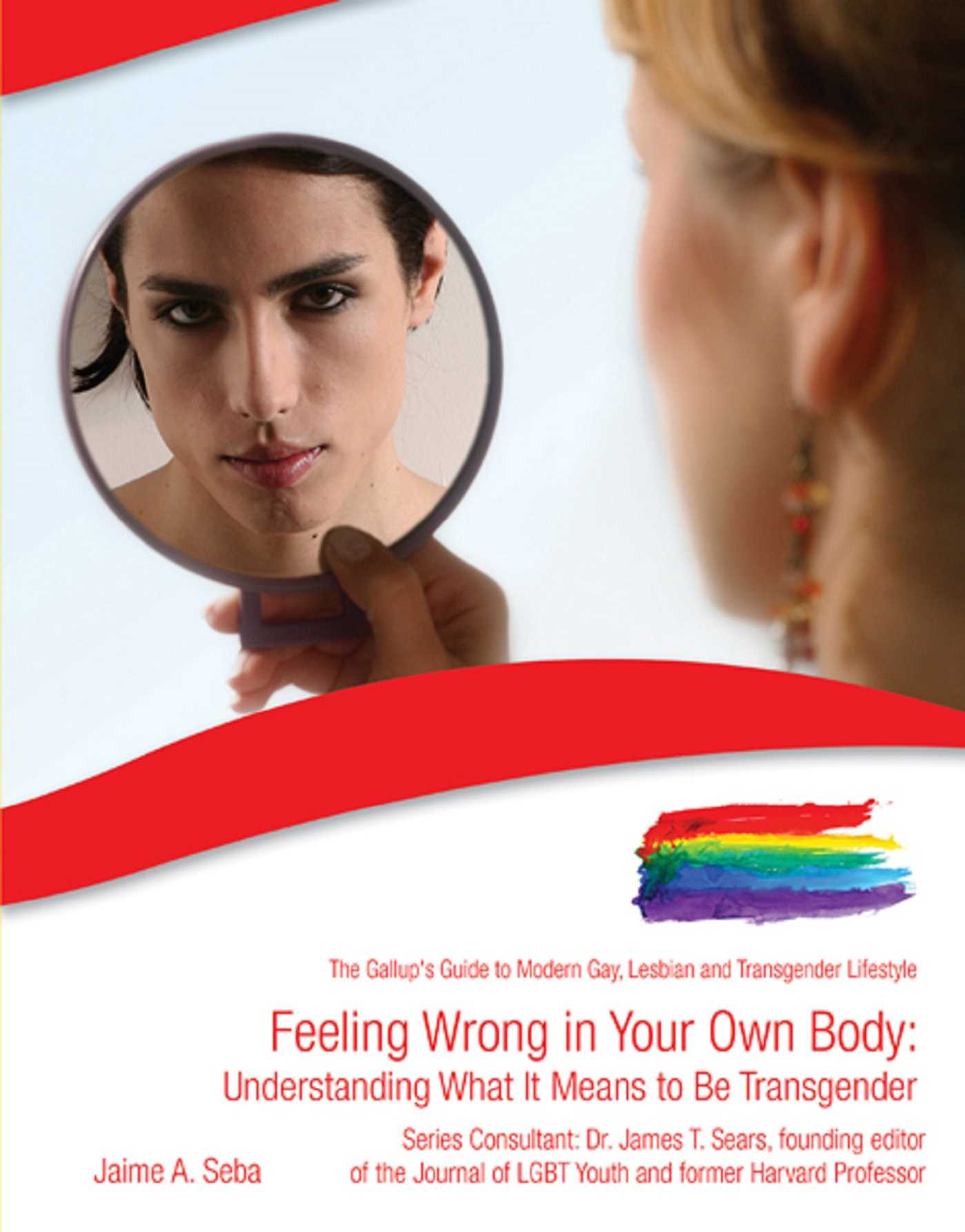 Feeling Wrong in Your Own Body eBook by Jaime A  Seba