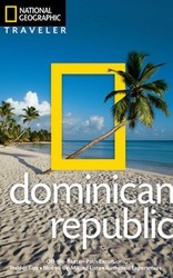 National Geographic Traveler: Dominican Republic, 2nd edition