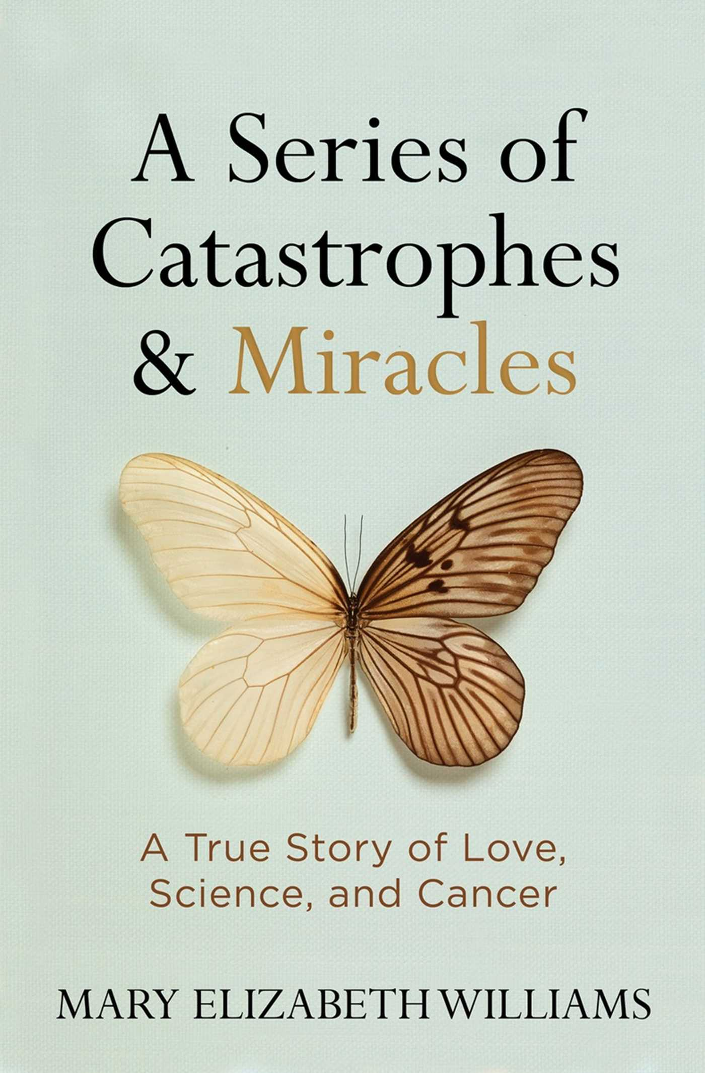 A series of catastrophes and miracles 9781426216343 hr