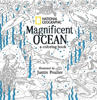 National Geographic Magnificent Ocean: A Coloring Book | Book by ...