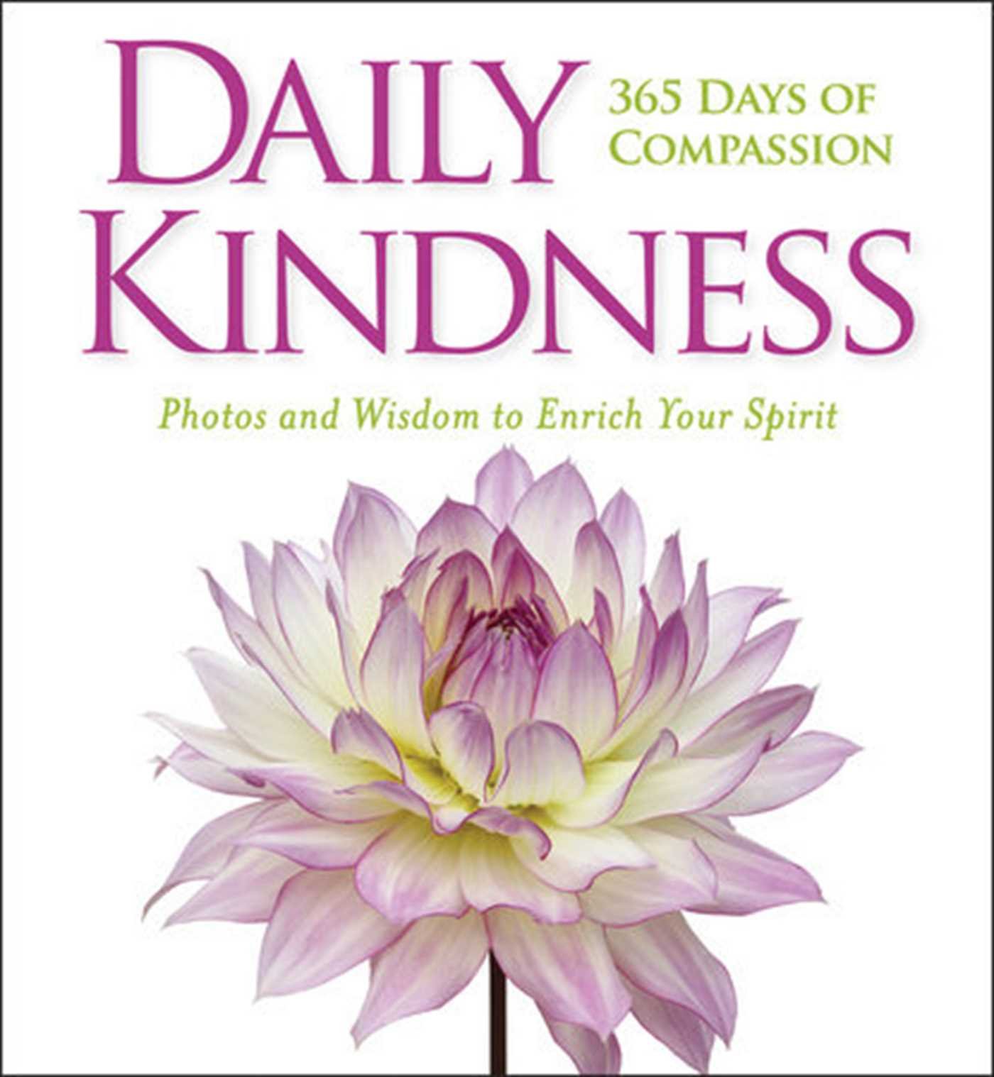 Daily kindness 365 days of compassion 9781426218446 hr