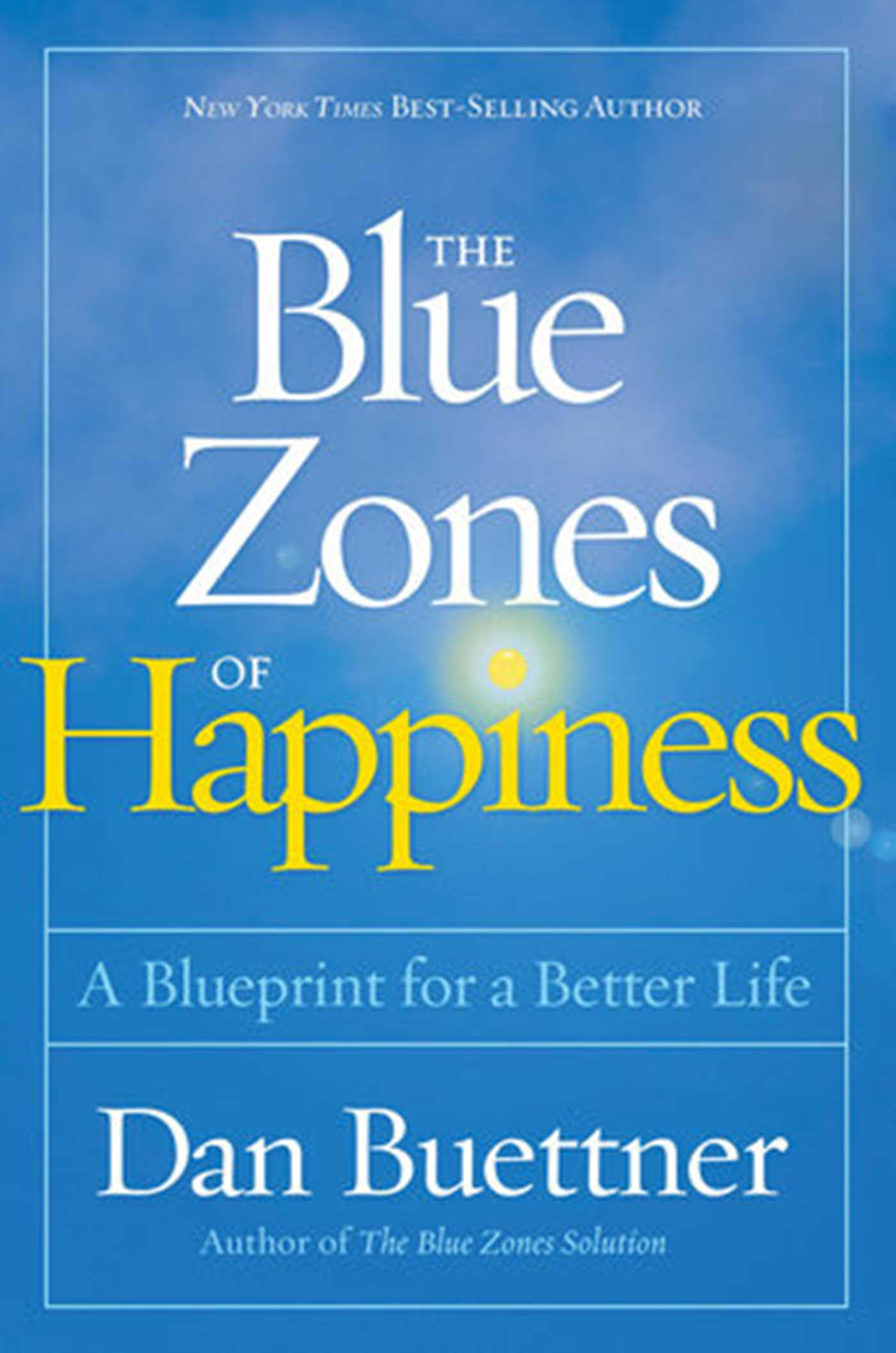 The blue zones of happiness secrets of the worlds happiest places 9781426218484 hr