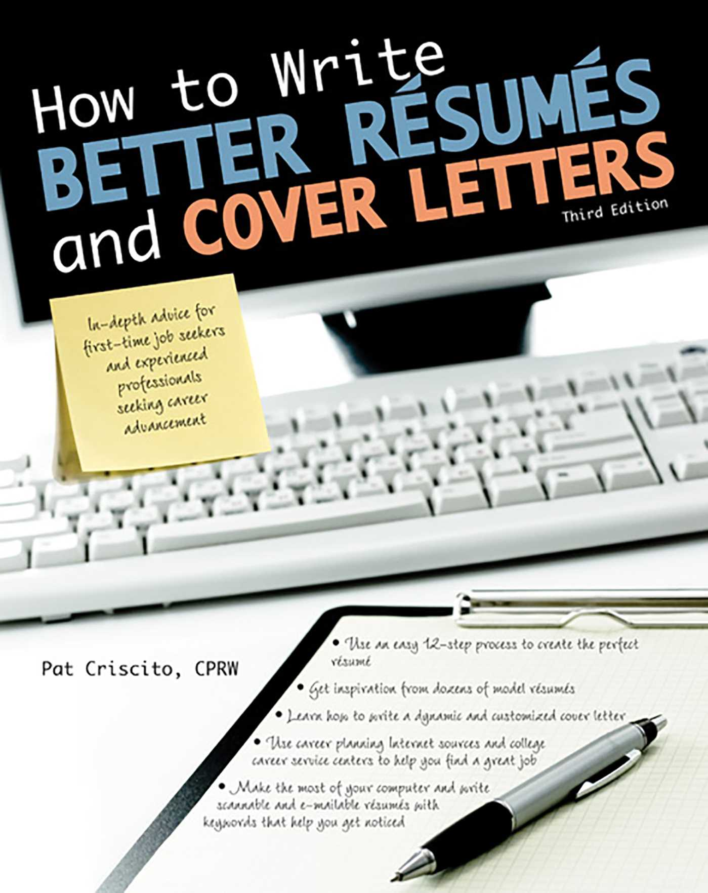 How To Write Better Rsums And Cover Letters Book By Pat Criscito