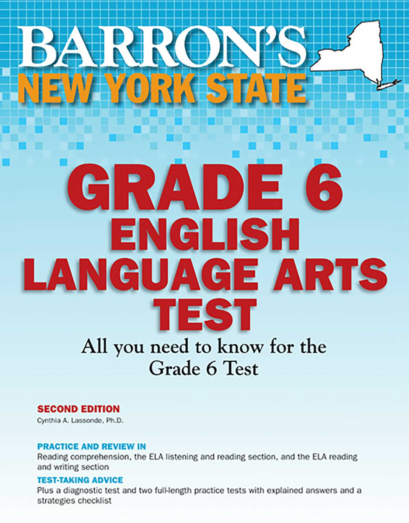 Book Cover Image (jpg): Barron's New York State Grade 6 English Language  Arts Test. Second Edition Trade Paperback 9781438001944