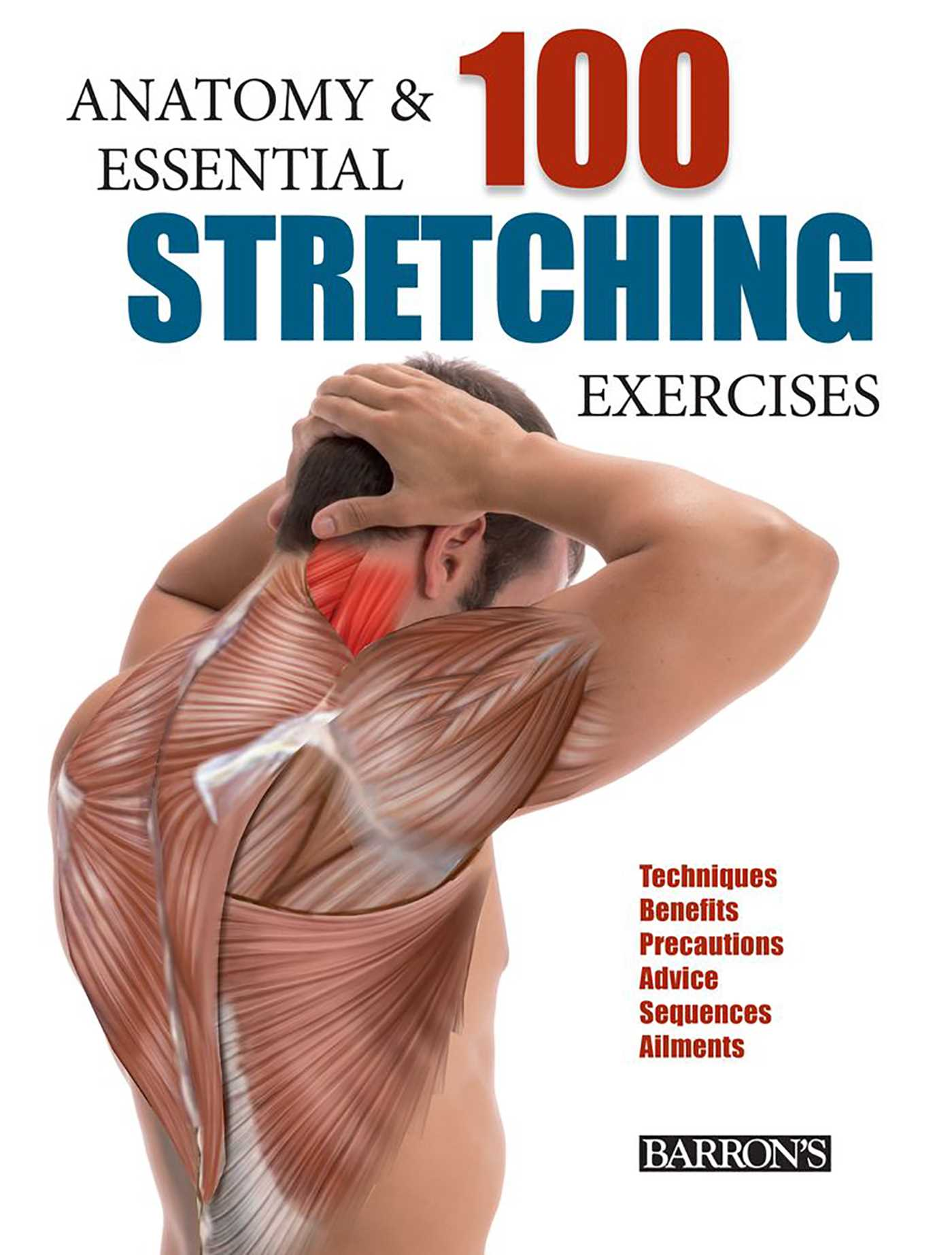 Anatomy And 100 Essential Stretching Exercises Book By Guillermo