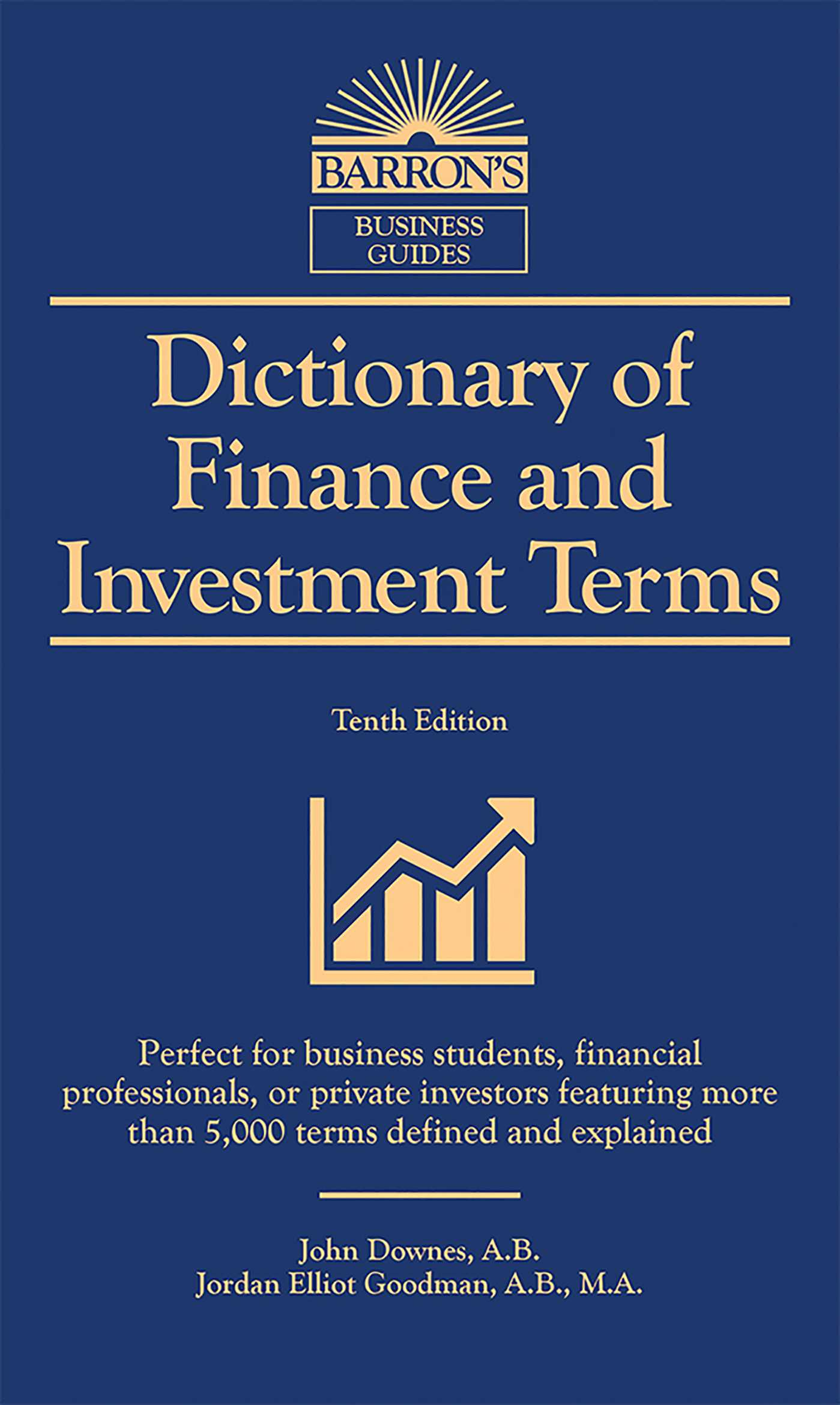 Book Cover Image (jpg): Dictionary of Finance and Investment Terms. Tenth  Edition Trade Paperback 9781438010441