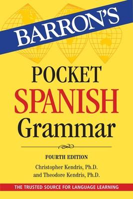 Pocket Spanish Grammar | Book by Christopher Kendris Ph D