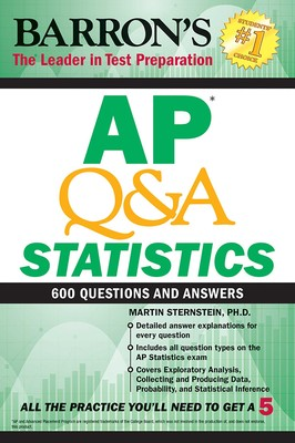 AP Q&A Statistics | Book by Martin Sternstein Ph D  | Official