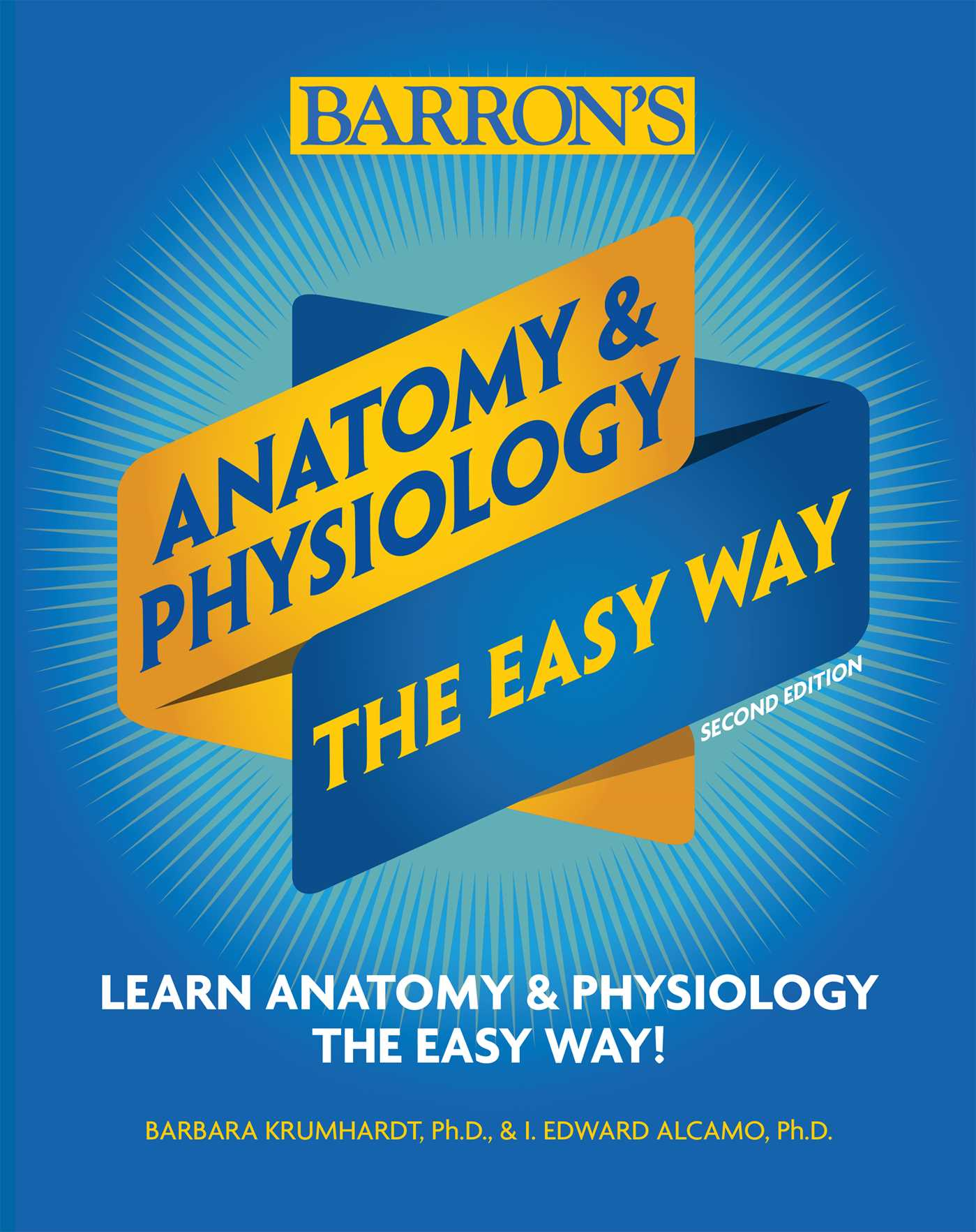 Anatomy And Physiology The Easy Way Book By Barrons Educational