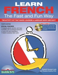 Learn French the Fast and Fun Way with MP3 CD: The Activity Kit That Makes Learning a Language Quick and Easy!