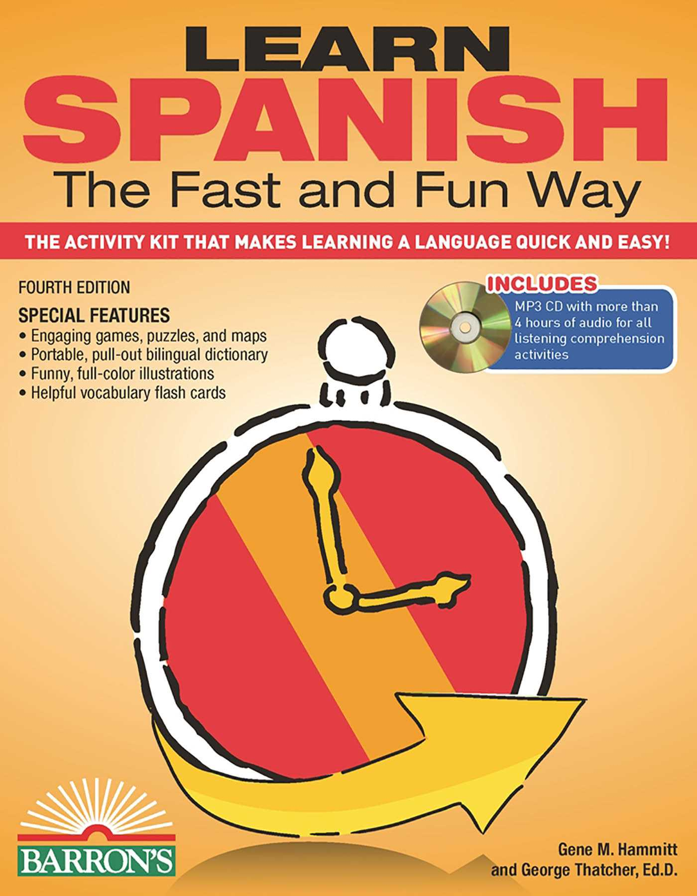 Learn Spanish the Fast and Fun Way   Book by George Thatcher