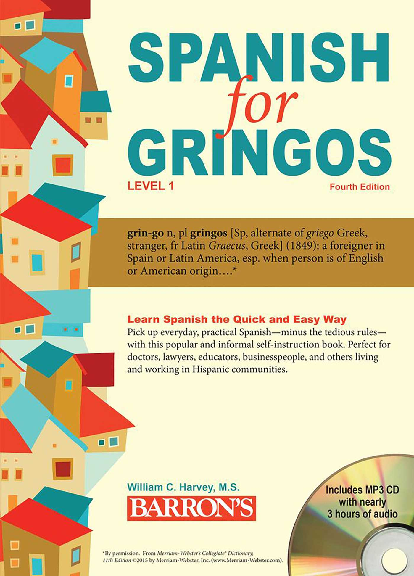 Spanish for Gringos, Level 1: with MP3 CD   Book by William C
