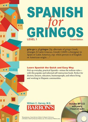 Spanish for Gringos, Level 1: with MP3 CD | Book by William