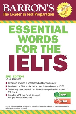 Essential Words for the IELTS | Book by Lin Lougheed Ph D