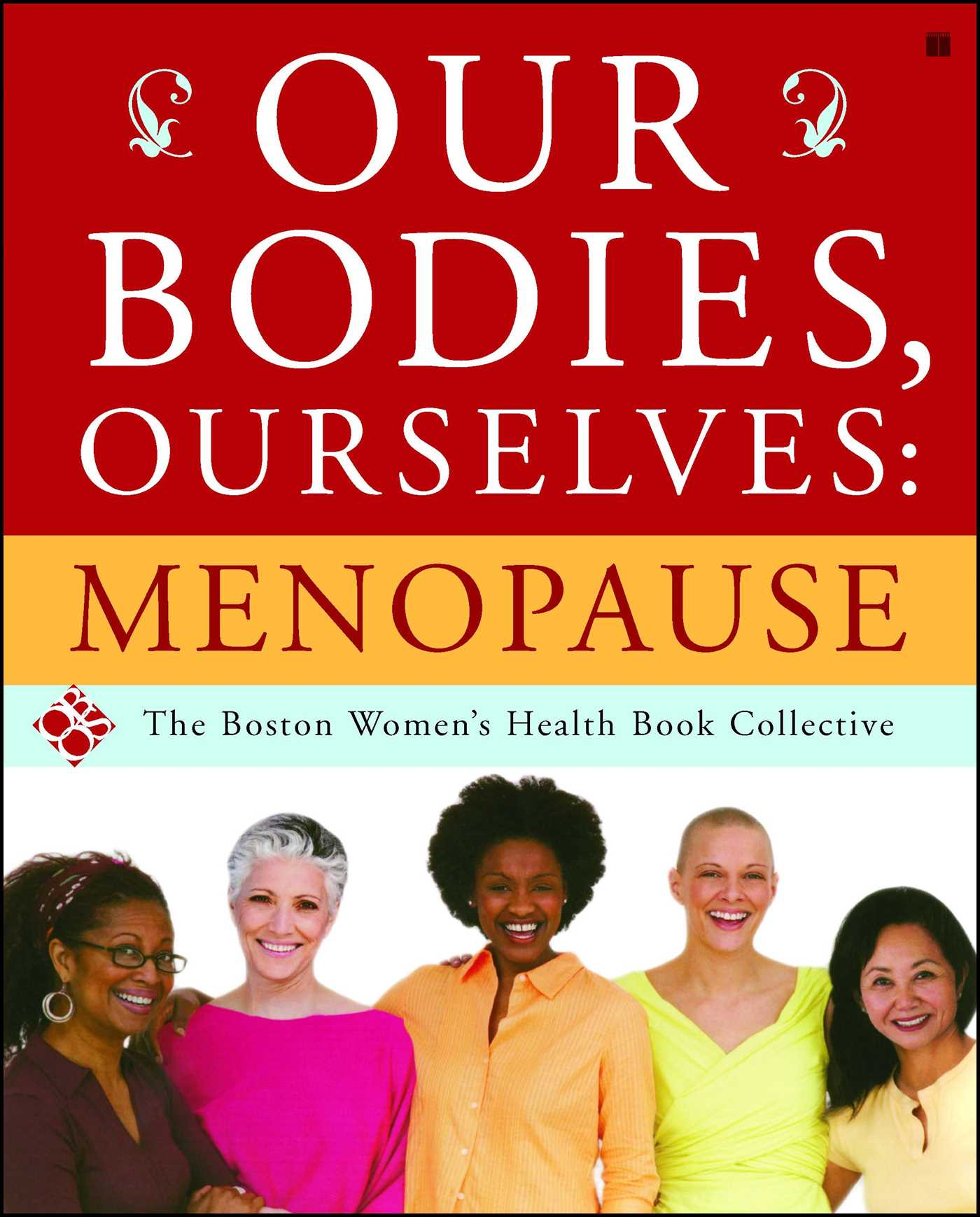 Our Bodies Ourselves Menopause Ebook By Boston Women S border=