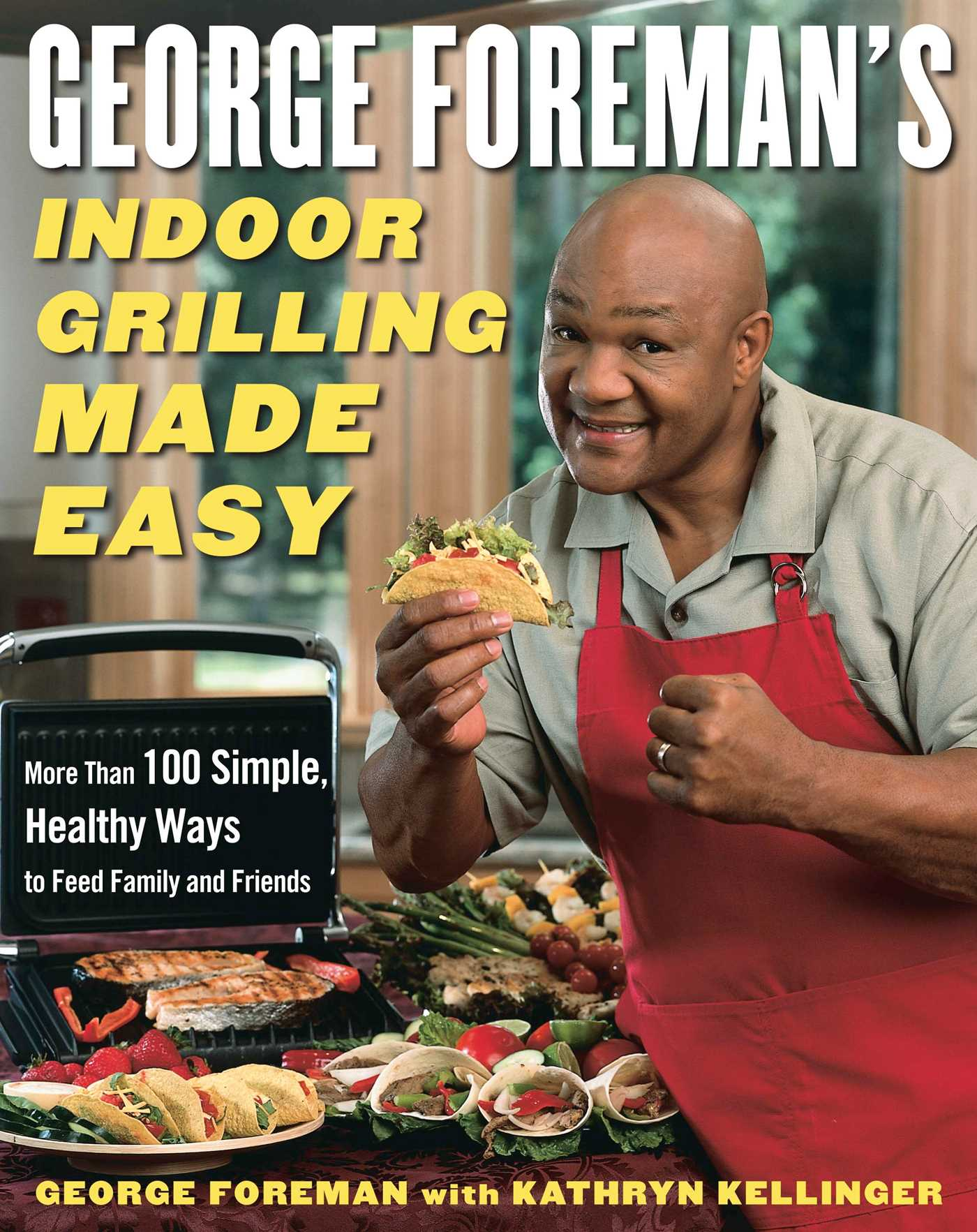 George foremans indoor grilling made easy 9781439103470 hr