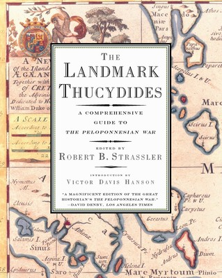 The Landmark Thucydides eBook by Robert B  Strassler, Victor Davis