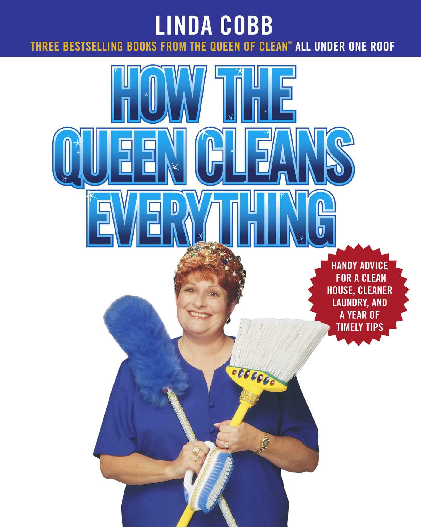 How the queen cleans everything 9781439107485 hr