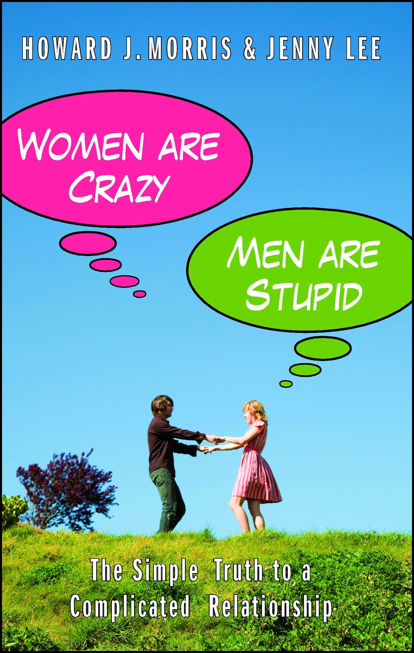 Women are crazy men are stupid 9781439109748 hr