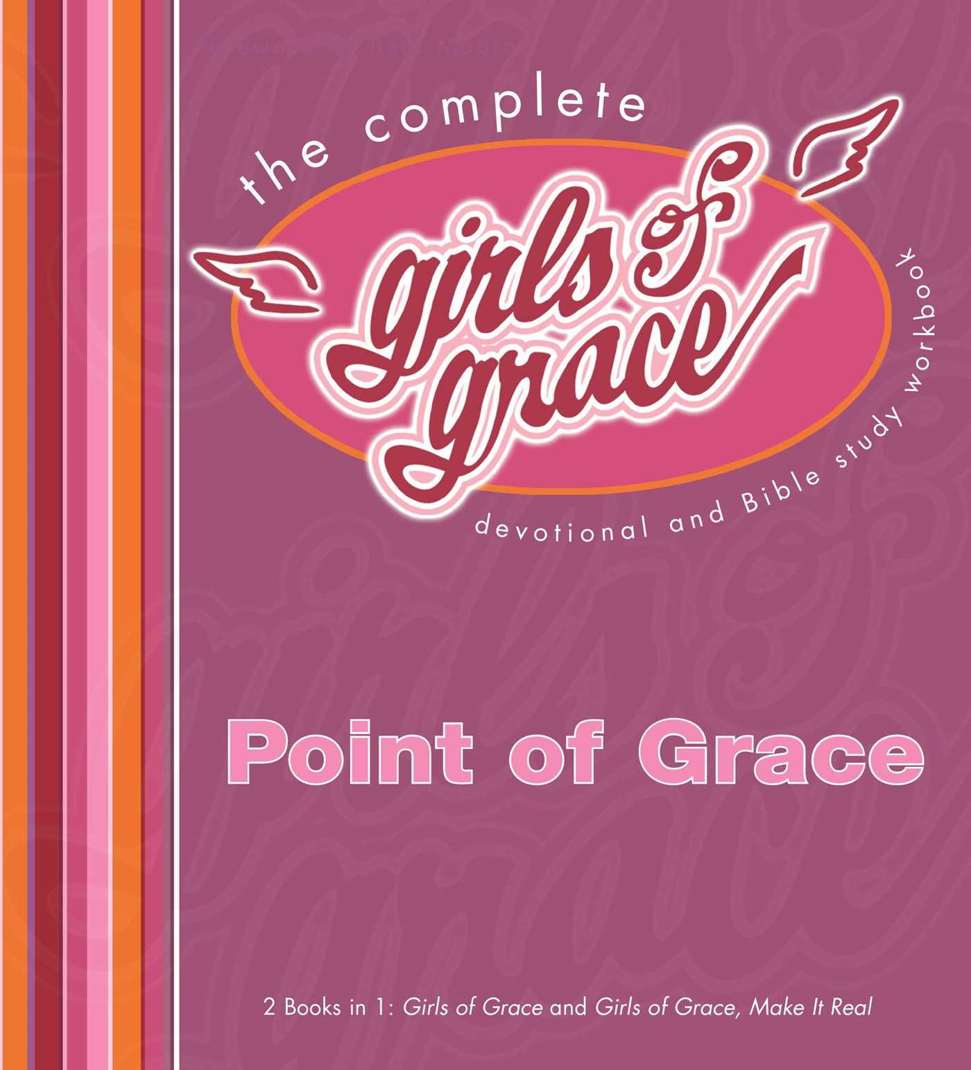 The Complete Girls of Grace | Book by Point Of Grace, Beth