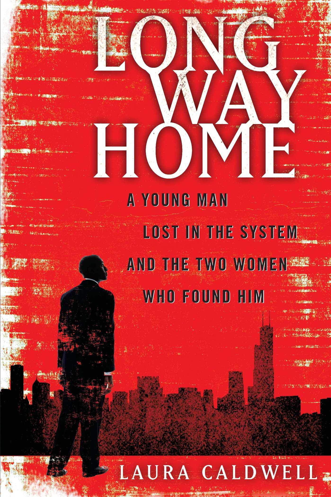 Long Way Home EBook By Laura Caldwell