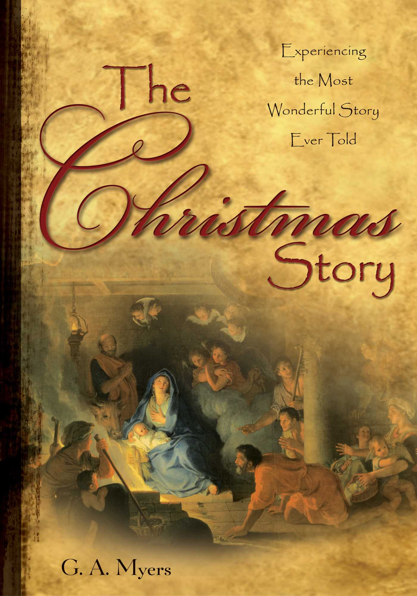 The Christmas Story Book.The Christmas Story Gift Ebook By G A Myers Official
