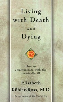 Living with Death and Dying eBook by Elisabeth Kübler-Ross