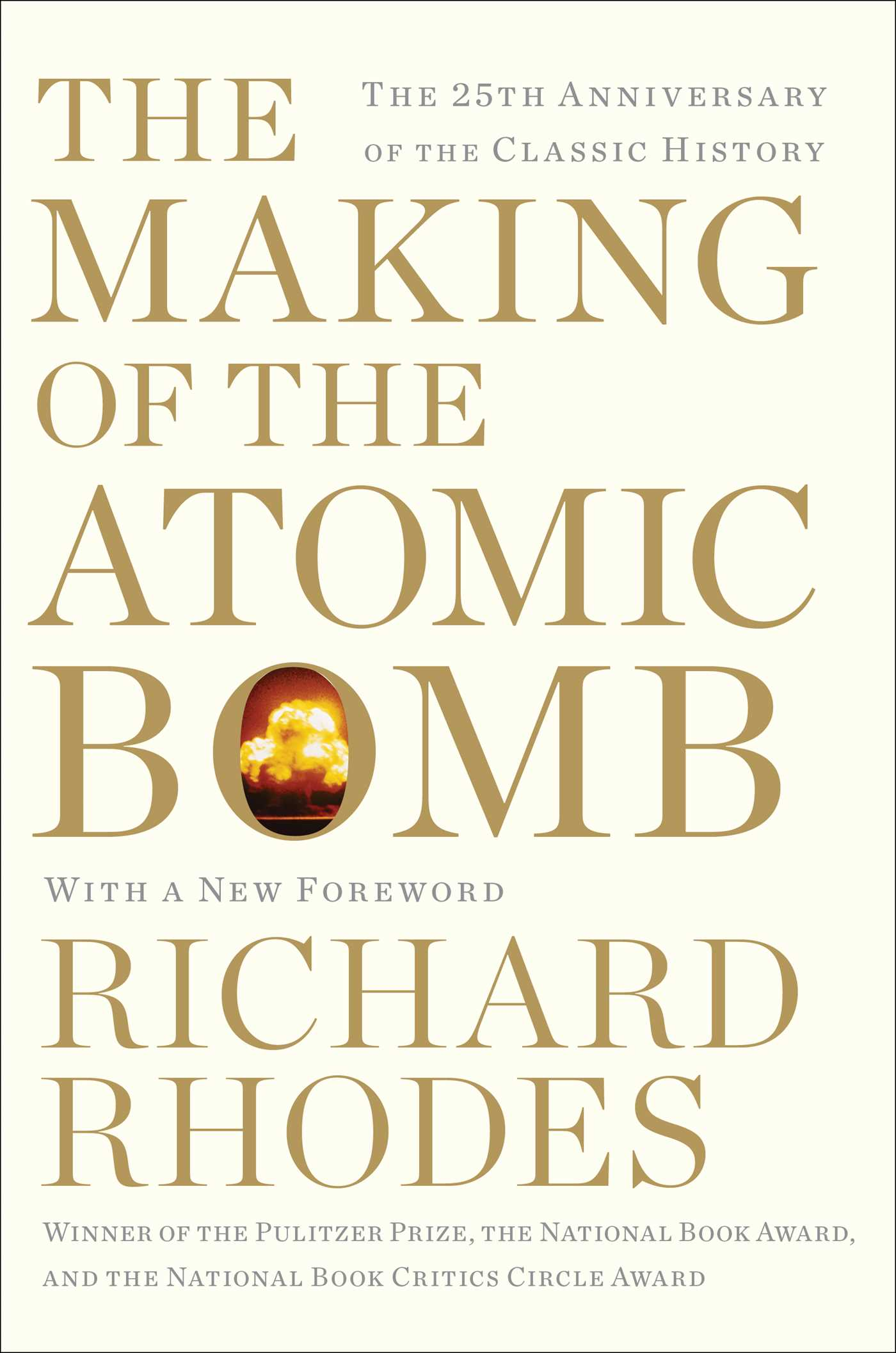 The making of the atomic bomb 9781439126226 hr