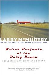 Walter benjamin at the dairy queen 9781439127599