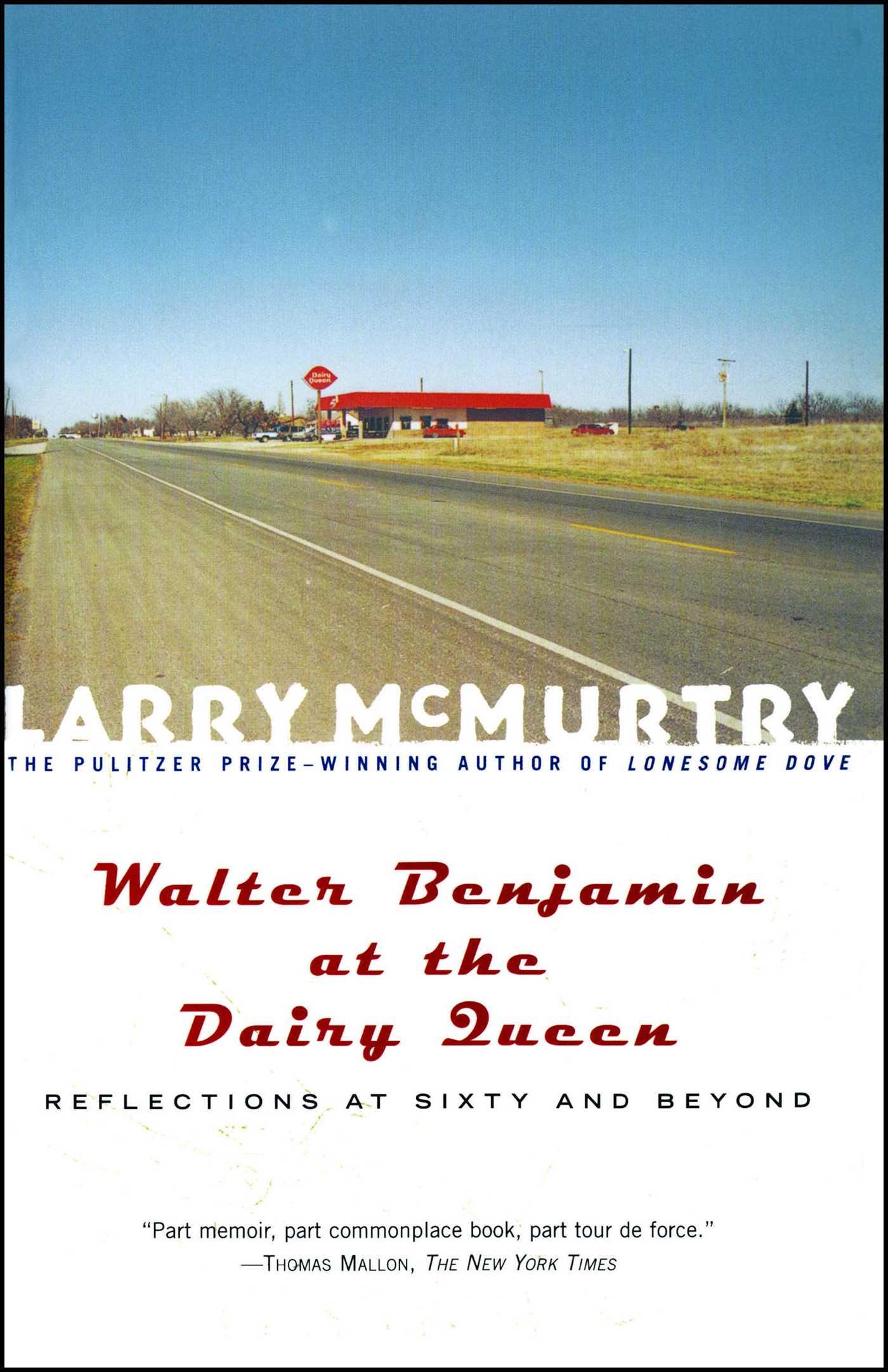 Walter benjamin at the dairy queen 9781439127599 hr