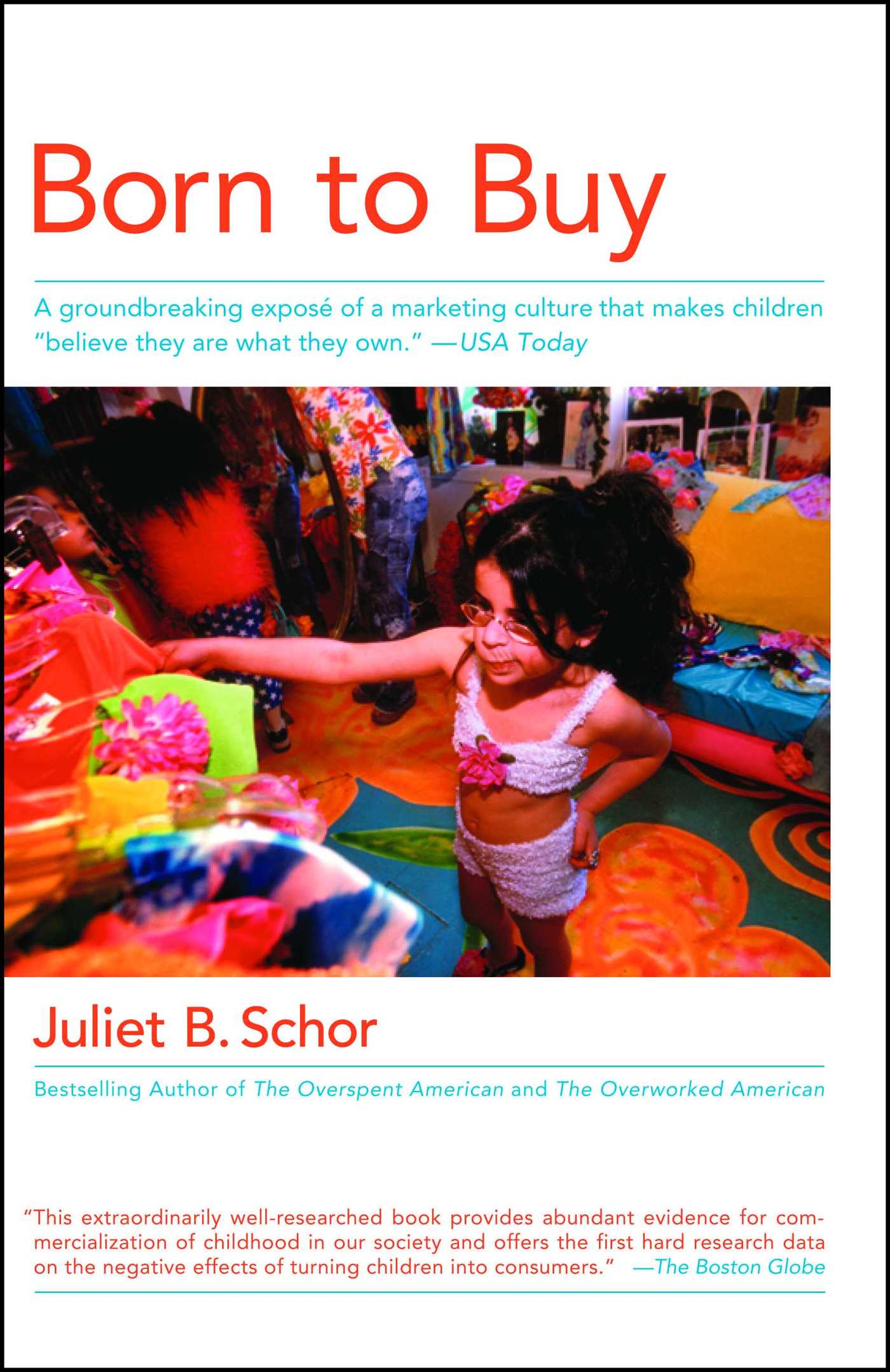 Born To Buy Ebook By Juliet B Schor Official Publisher Page