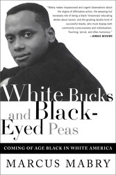 White Bucks and Black-Eyed Peas