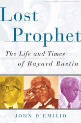 Buy Lost Prophet: The Life and Times of Bayard Rustin