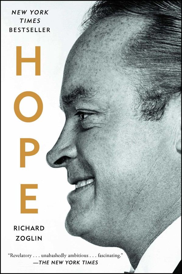 Hope | Book by Richard Zoglin | Official Publisher Page