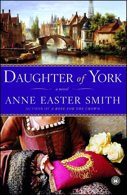 Daughter of York eBook by Anne Easter Smith   Official Publisher