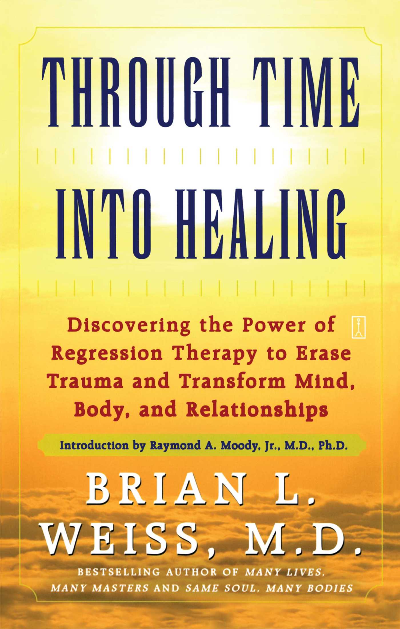 Through time into healing 9781439148044 hr