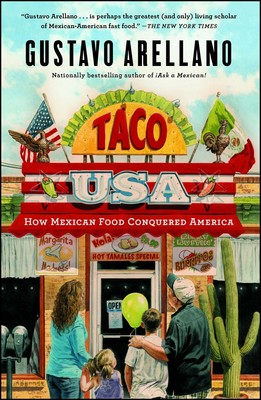 Taco USA | Book by Gustavo Arellano | Official Publisher