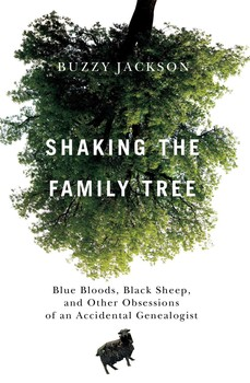 shaking the family tree ebook by buzzy jackson official publisher