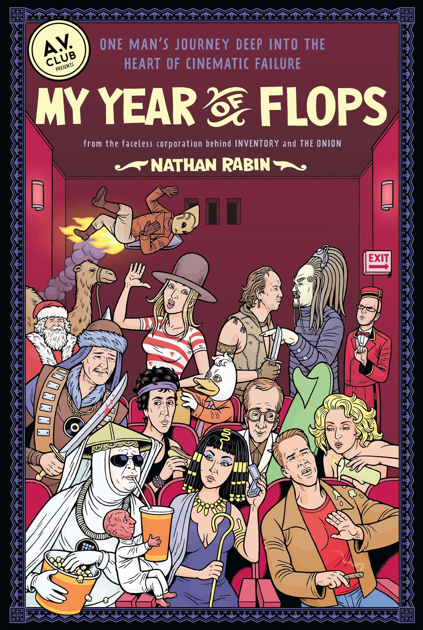 My Year of Flops | Book by Nathan Rabin, A V  Club