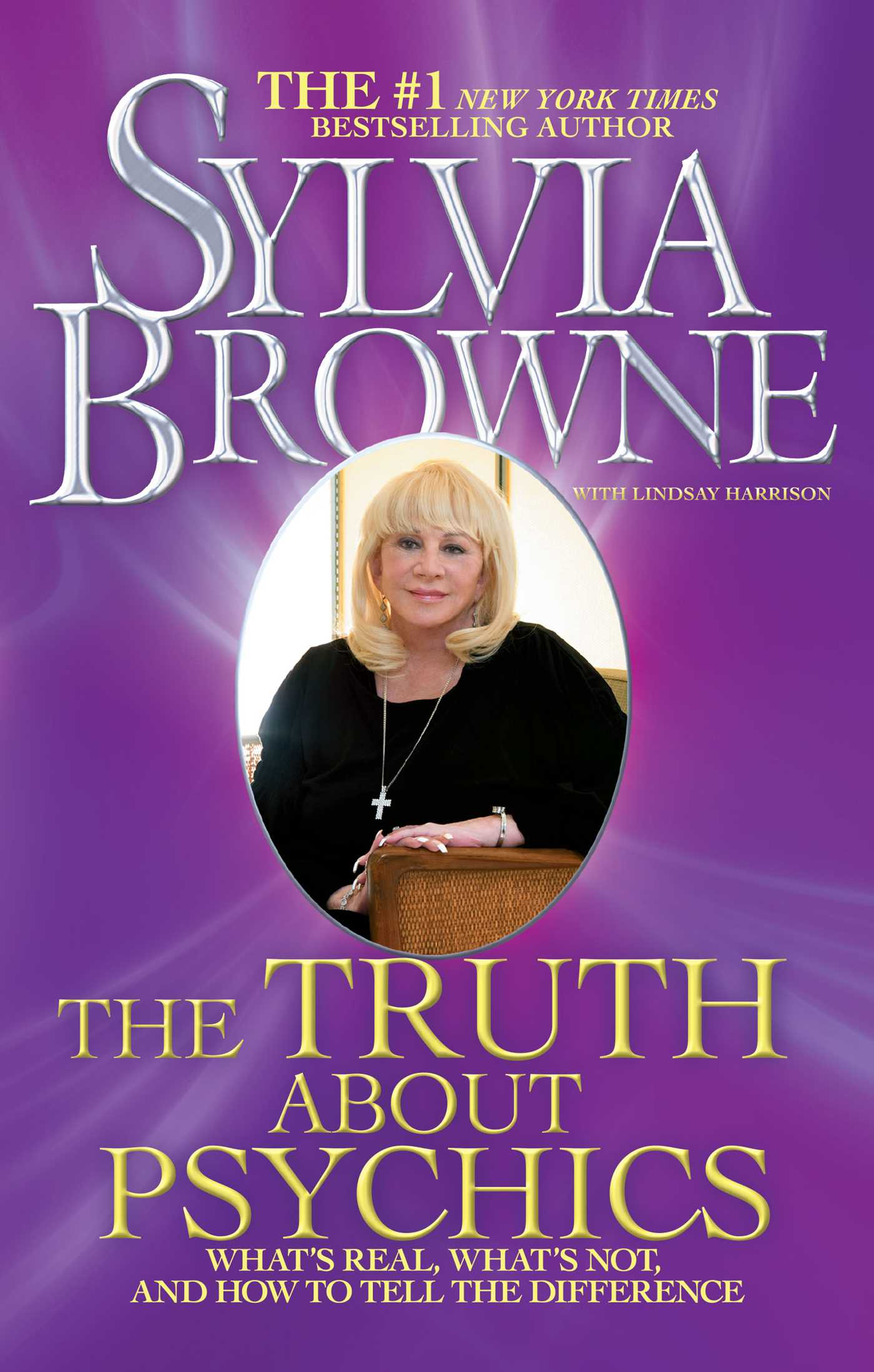 The Truth About Psychics eBook by Sylvia Browne, Lindsay Harrison