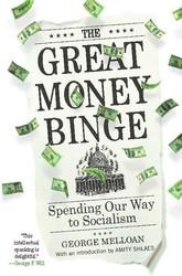 The Great Money Binge
