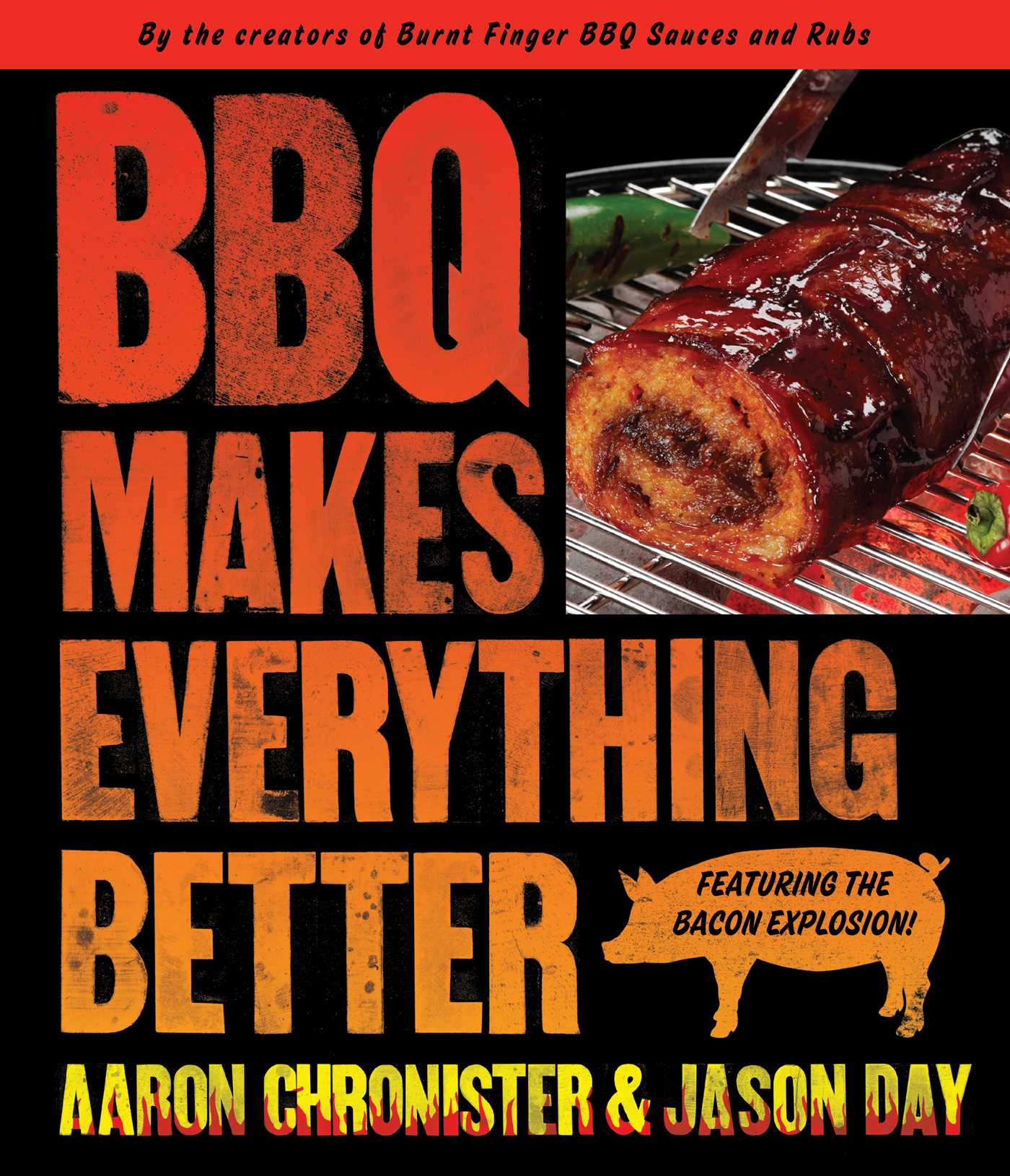 Bbq makes everything better 9781439168325 hr