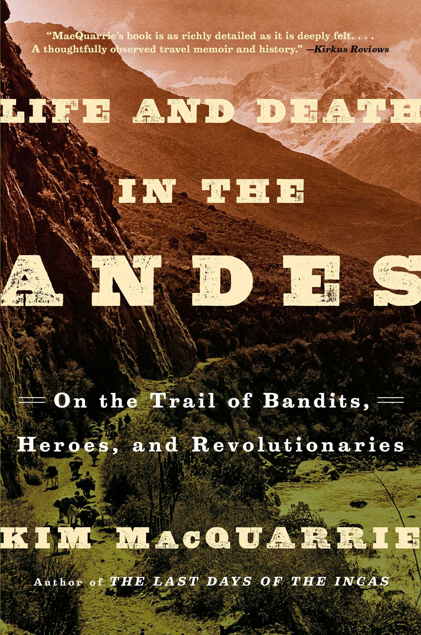 Life and death in the andes 9781439168899 hr