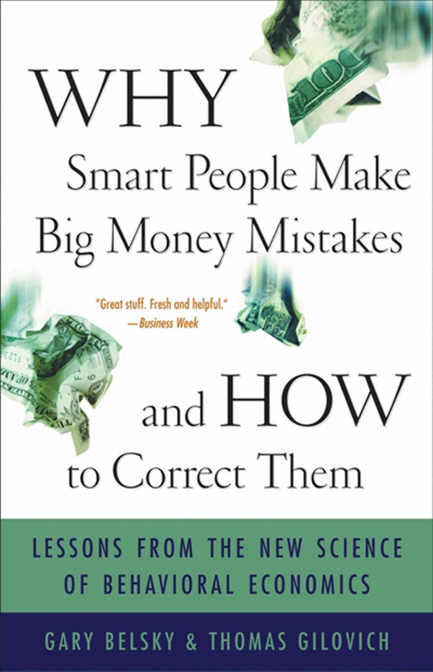 Why smart people make big money mistakes and how to correct them 9781439169742 hr