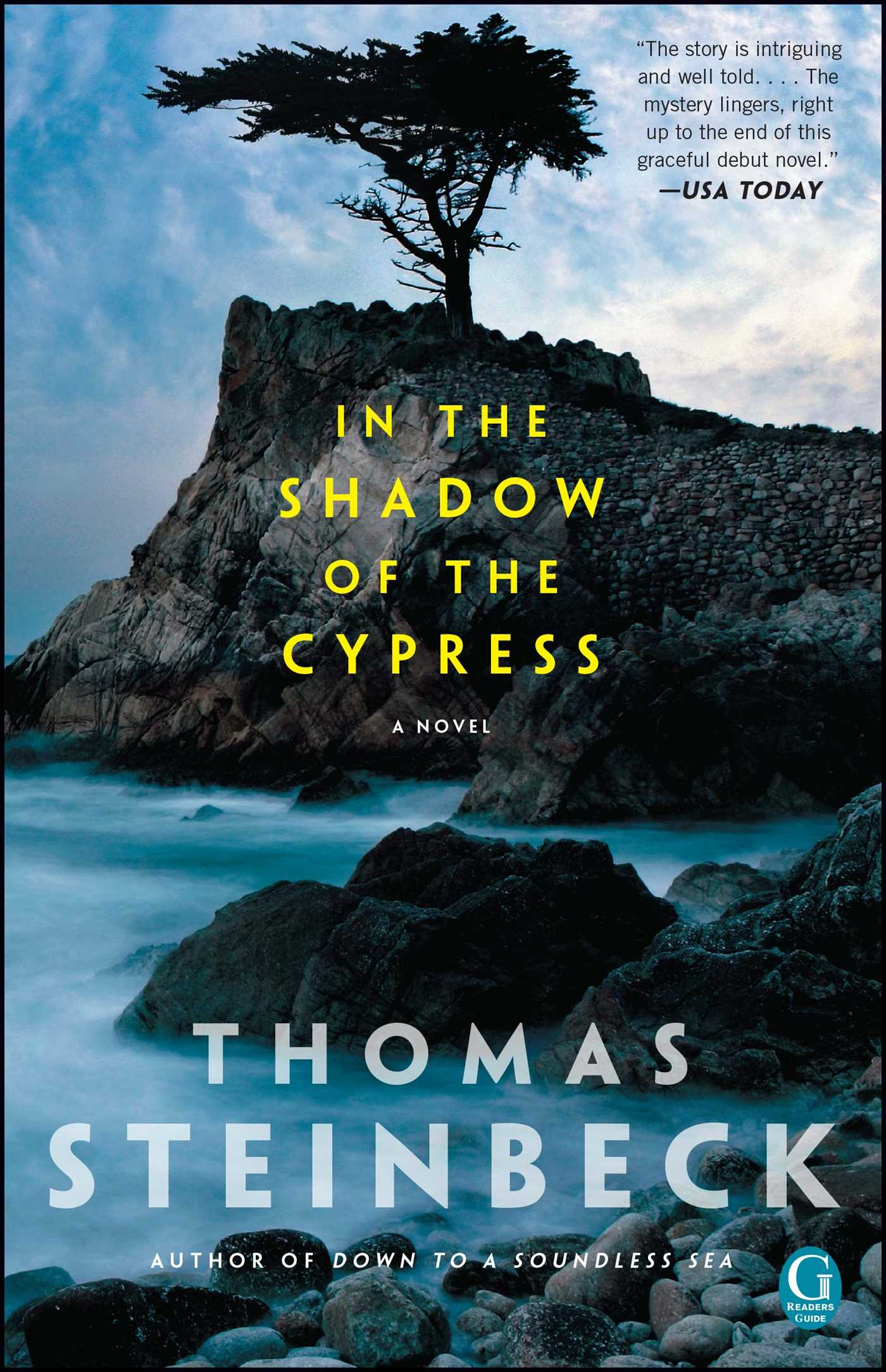 In the Shadow of the Cypress | Book by Thomas Steinbeck
