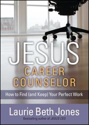 JESUS, Career Counselor
