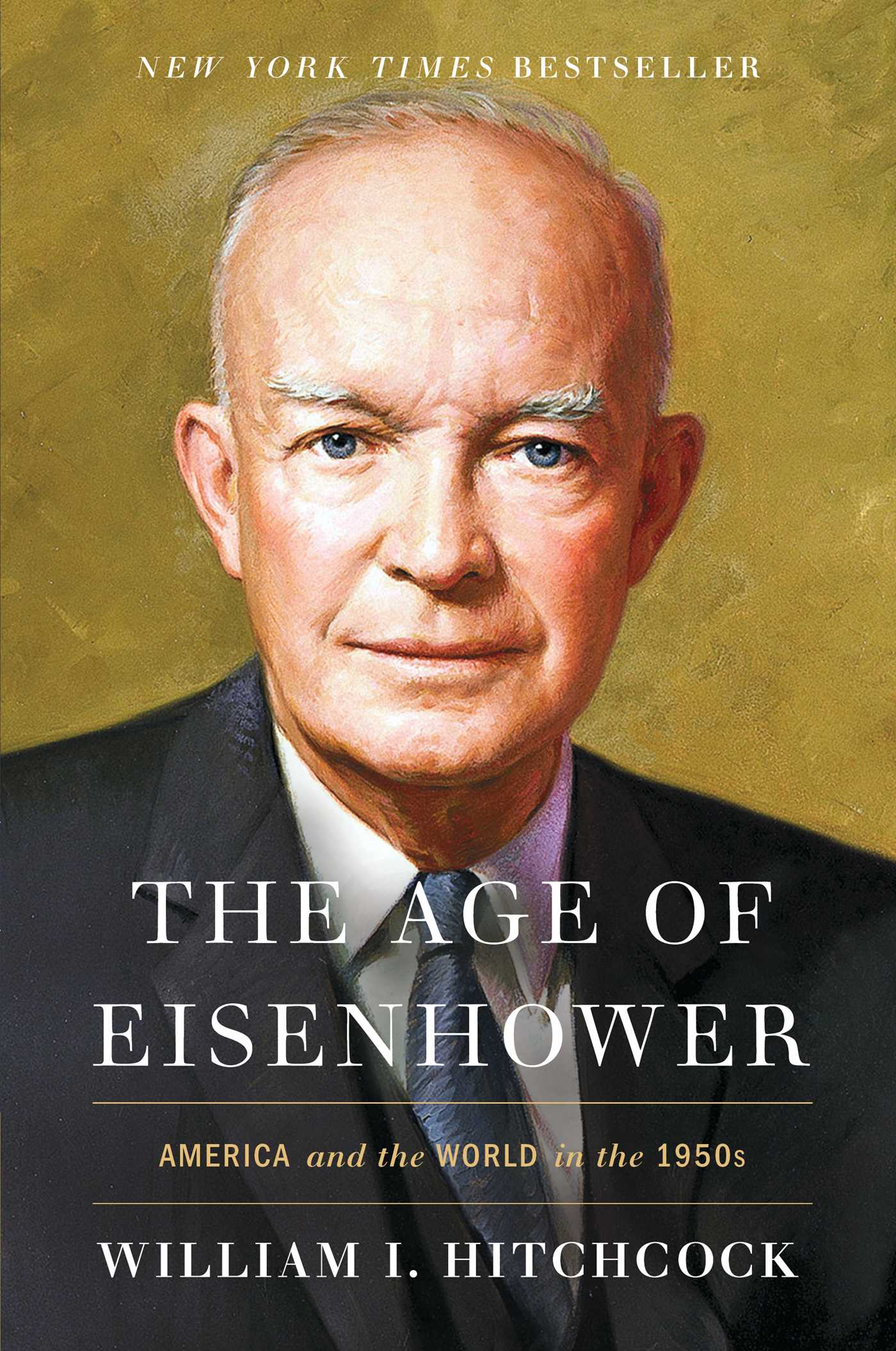 The age of eisenhower 9781439175668 hr