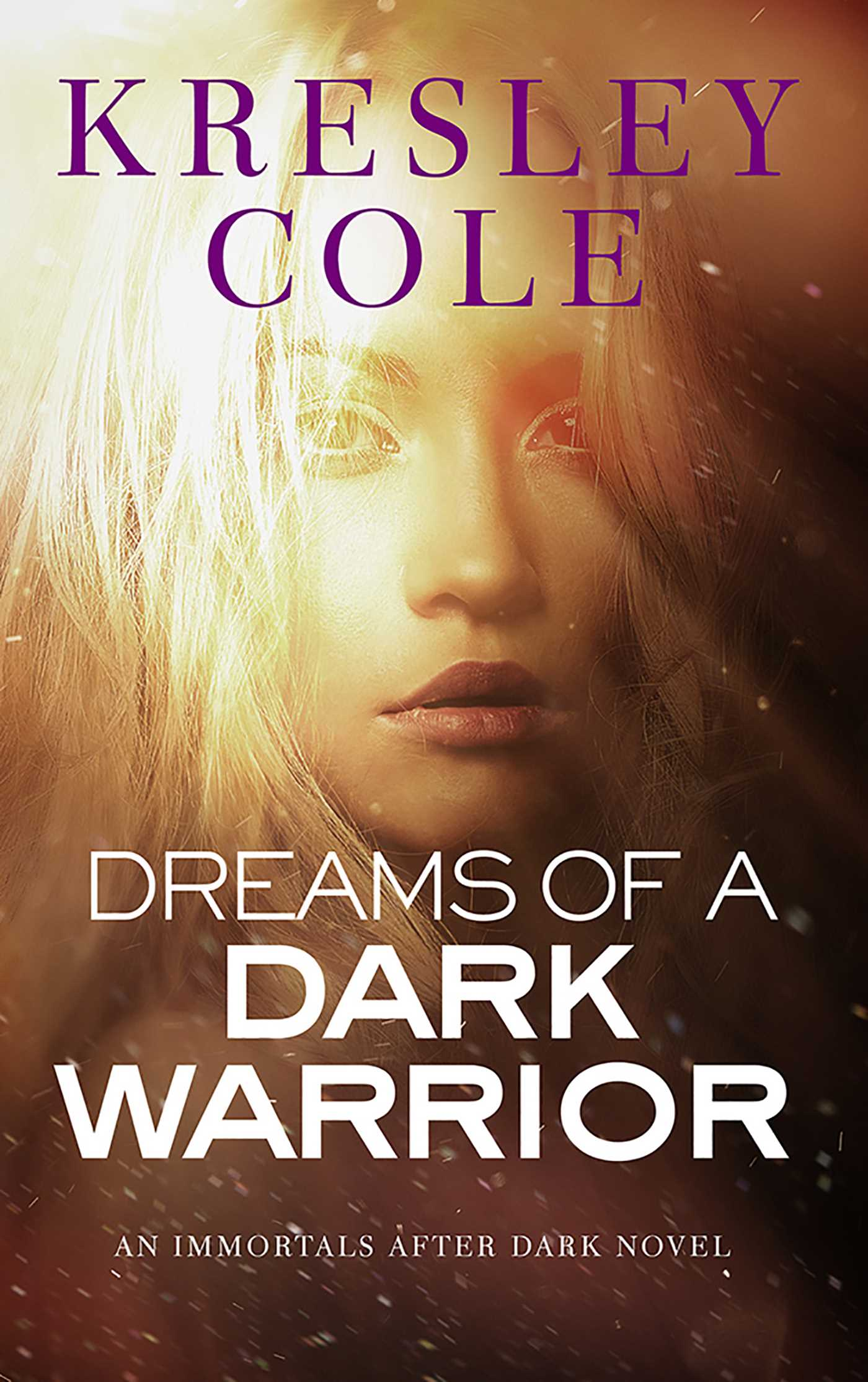 Dreams of a dark warrior ebook by kresley cole official publisher dreams of a dark warrior 9781439177013 hr fandeluxe Images