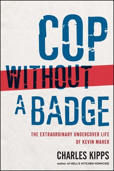 Cop Without a Badge | Book by Charles Kipps | Official Publisher